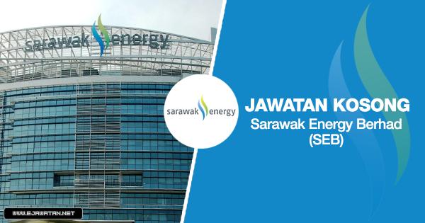 jawatan kosong sarawak energy berhad (SEB) 2020