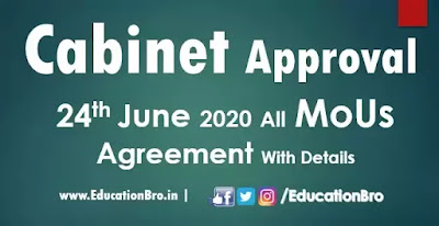 Cabinet Approval 24th June 2020 All MoU and Agreements with Details
