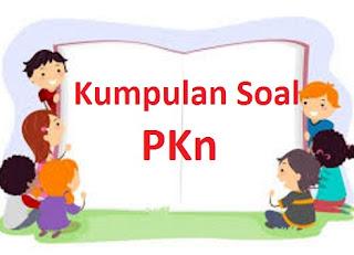 Soal UAS PKn 3 SD (Semester Ganjil)
