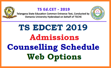 TSCHE Telangana State Council for Higher Educations Released Telangana EDCET also called as B.Ed Admission Counselling Certificate verification Web Options dates Released. Candidates who have attempted B.Ed Entrance Exam 2019 called as EDCET 2019 and Got qualified in the exam have to go through the Schedule for Admission Counselling Certificate Verification Web options dates and have to be ready with related documents and certificates with 3 sets of Attested Xerox  copies. After the certificate verification, candidates have to give their web options at official website www.edcetadm.tsche.ac.in ts-edcet-counselling-schedule-certificate-verification-web-options-call-letters-download-edcetadm.tsche.ac.in