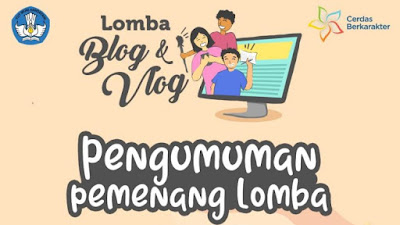 Pengumuman Pemenang Lomba Blog dan Vlog Pembelajaran di Masa Pandemi COVID-19 dari Kemdikbud