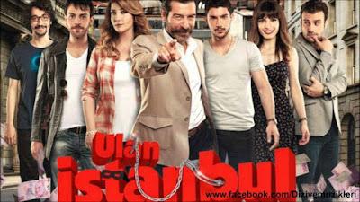 مسلسل يا إسطنبول Ulan İstanbul