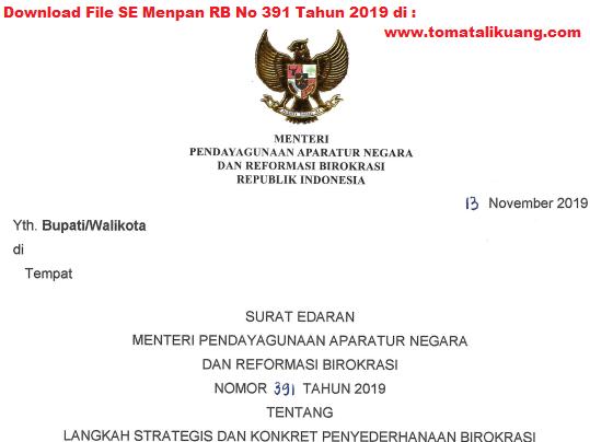 Download File Surat Edaran Menpan RB No. 391 Tahun 2019 tentang Langkah Strategis dan Konkrit Penyederhanaan Birokrasi yang ditujukan kepada seluruh Bupati/Walikota di seluruh Indonesia