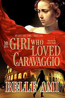 The Girl Who Loved Caravaggio - a breathtaking thriller book promotion by Belle Ami