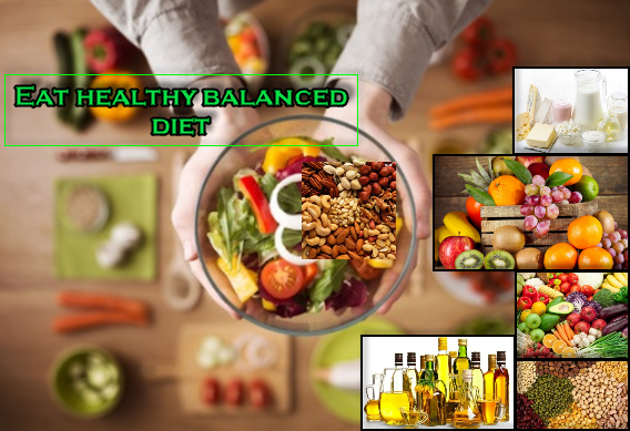 Eat healthy balanced diet