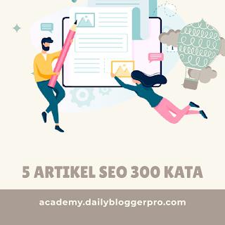 Beli artikel SEO 300 kata, artikel SEO 300 kata, promo artikel SEO 300 kata murah, jual jasa artikel SEO 300 kata