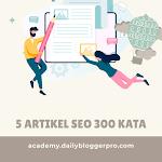 Jasa Artikel SEO - Paket 5 Artikel 300 Kata