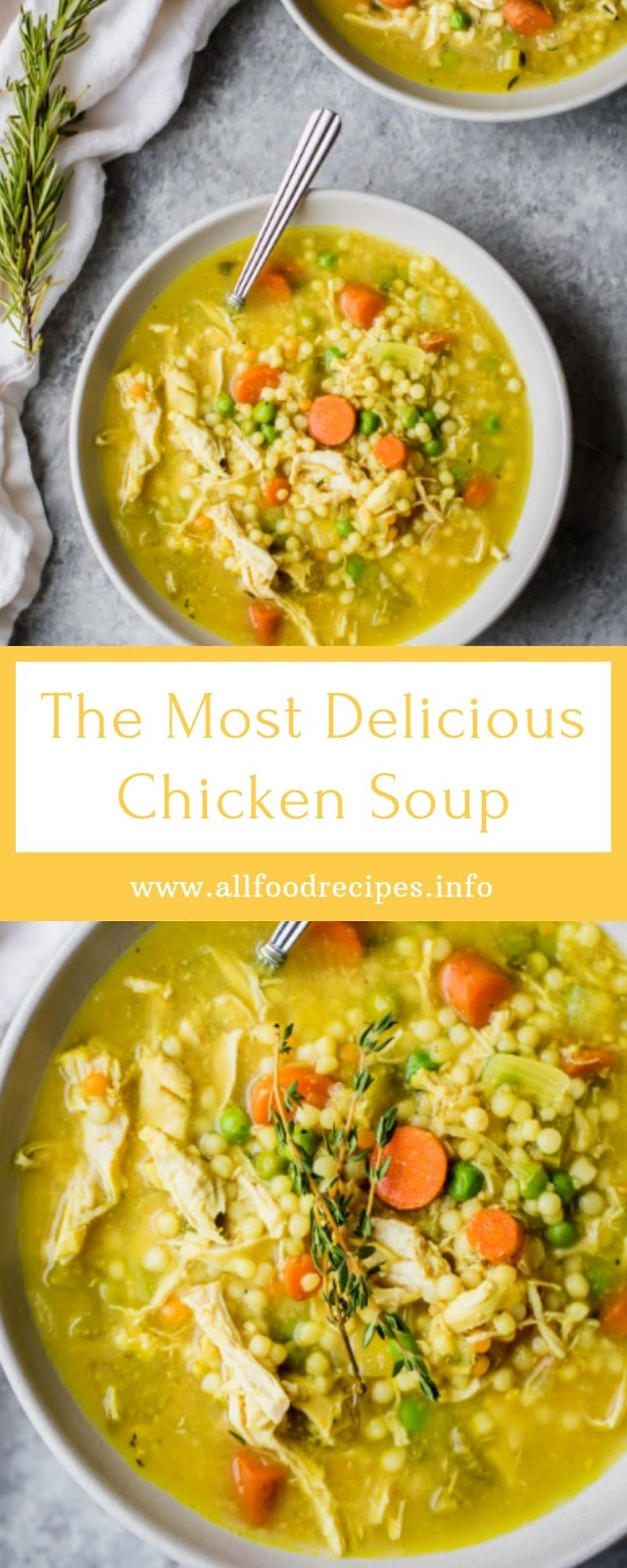 The Most Delicious Chicken Soup