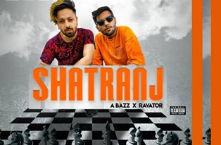 SHATRANJ Lyrics - A bazz Ft. Ravator