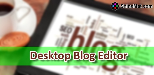 offline blog editor software