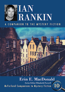 Ian Rankin: A Companion to the Mystery Fiction with photos of Rankin and Scottish townhouses