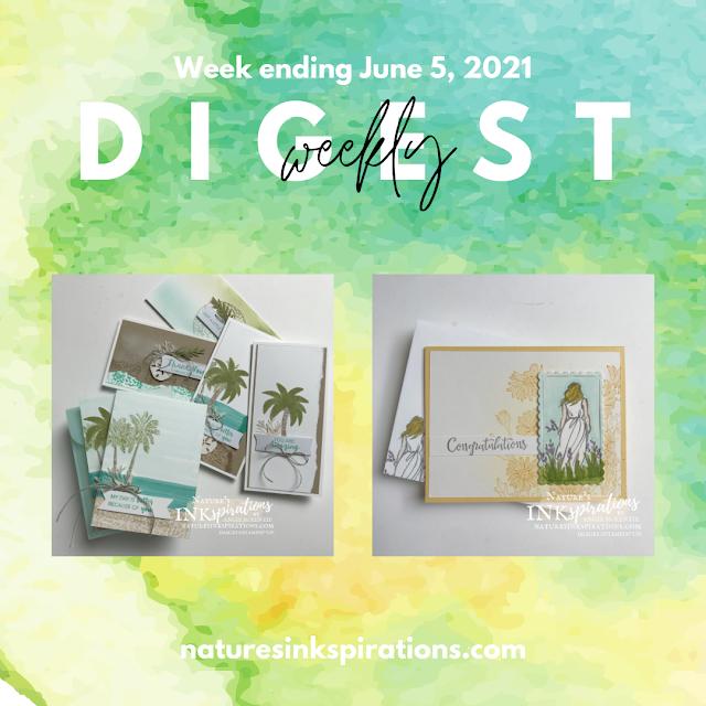 Weekly Digest #19 | Week Ending June 5, 2021 | Nature's INKspirations by Angie McKenzie