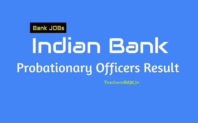 indian bank po prelims result 2018,indian bank pos prelims results 2018,indian bank probationary officer (po) preliminary exam result 2018,indian bank po mains result,indian bank po final result