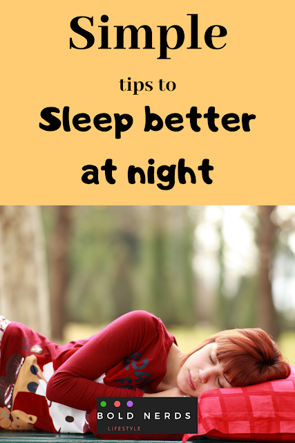 Simple Tips to Sleep Better at Night