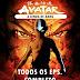 Download Avatar - A Lenda de Aang Completo Dublado Torrent