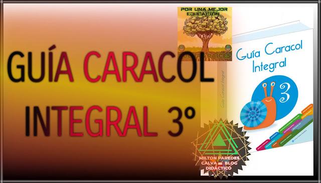 GUÍA CARACOL INTEGRAL-TERCER GRADO-3°