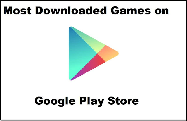 most-downloaded-games-on-google-play-store