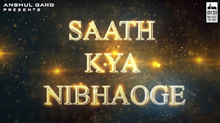 Saath Kya Nibhaoge Lyrics in   With Translation   – Tony Kakkar, Sonu Sood, Altaf Raja