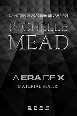 A Era de X Richelle Mead PDF