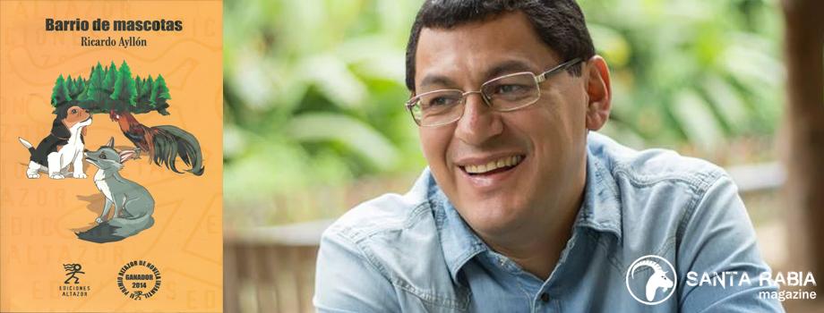 RESEÑA SOBRE BARRIO DE MASCOTAS, DE RICARDO AYLLÓN