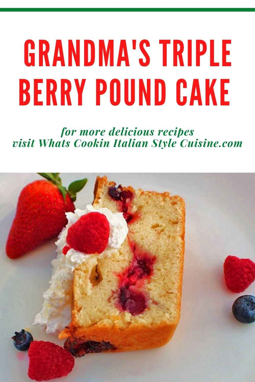 Grandma's Triple Berry Pound Cake