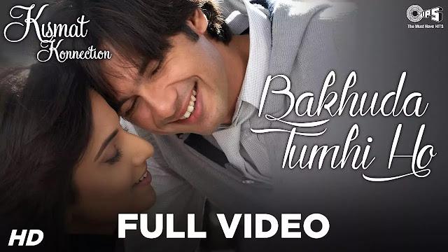 Bakhuda Tumhi Ho Hindi Song Lyrics - Atif Aslam - Alka Yagnik