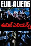 Evil Aliens (2005) Hollywood Movie Telugu Dubbed Hd 720p