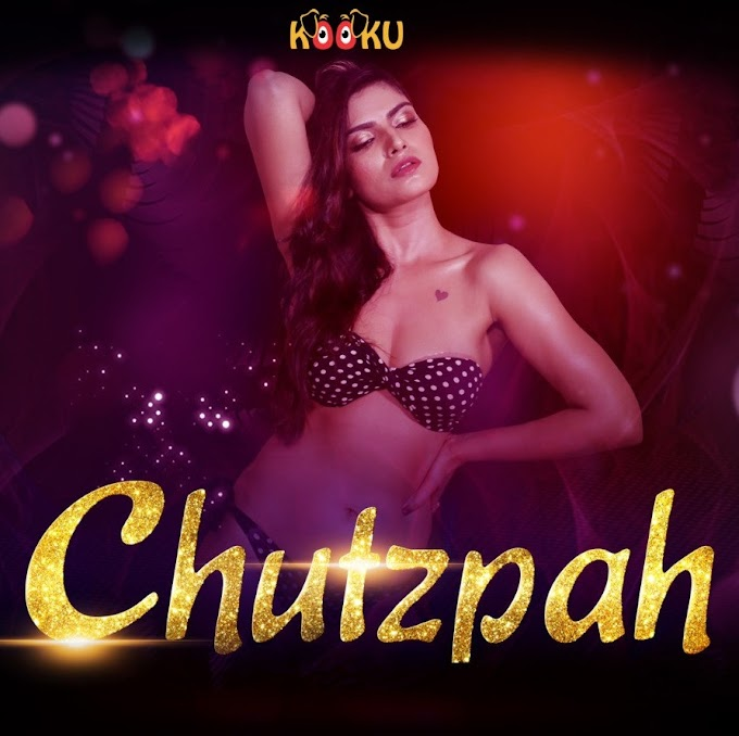 Chutzpah 2019 | Session 01 | Hindi HD | Web Series | Kooku