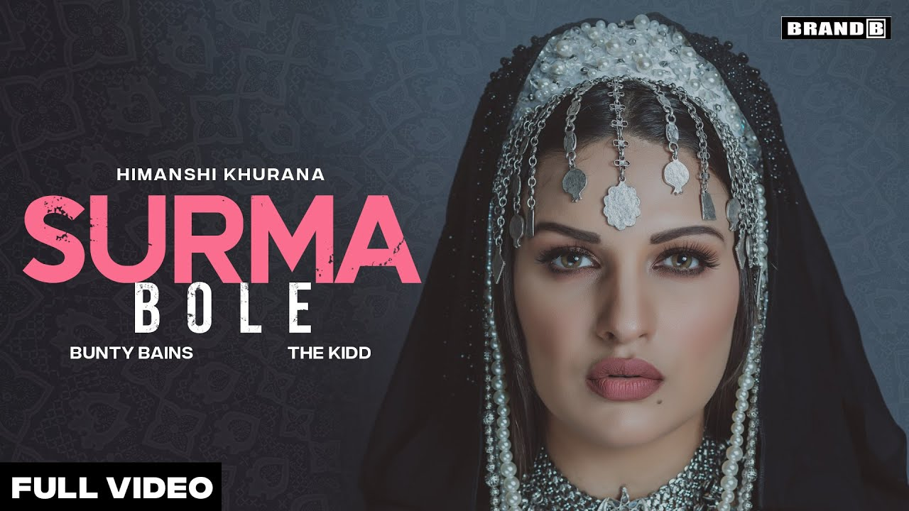 Surma Bole Lyrics Himanshi Khurana | Punjabi Song