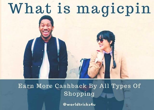 What Is Magicpin || Magicpin kya hota hai || Earn Cashback