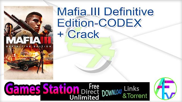 Mafia III Definitive Edition-CODEX + Crack