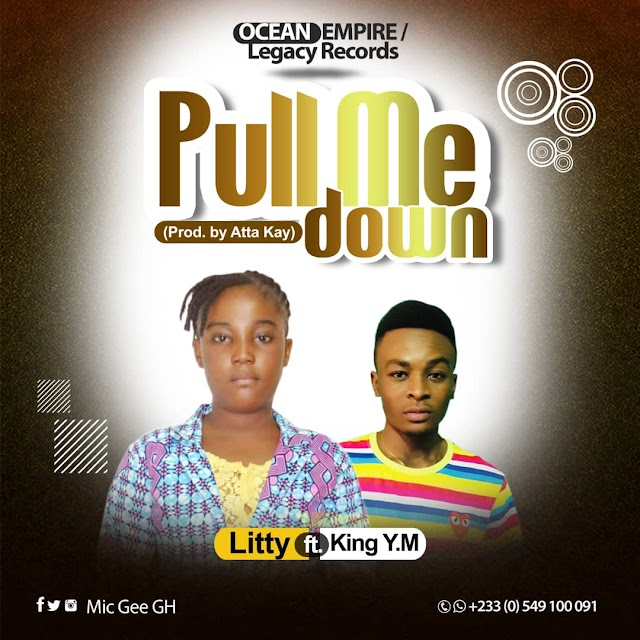 11year old Litty  Ft. King YM - Pull Me Down(Produced_by_Atta_Kay)