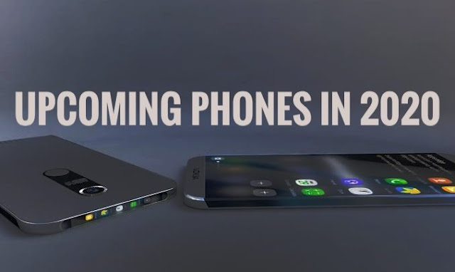The List of Upcoming Latest Mobiles in 2020 That Are Worth Buying