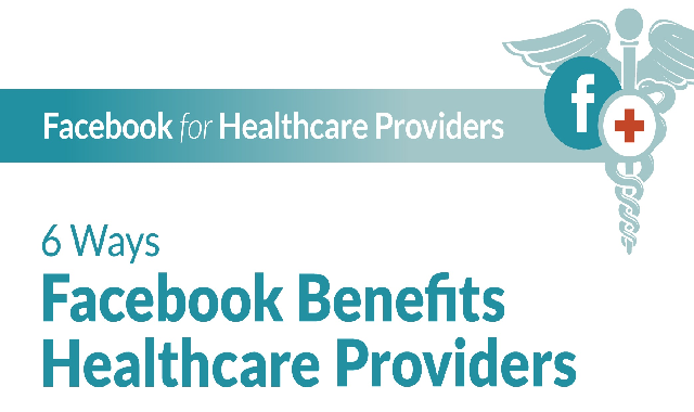 6 Ways Facebook Benefits Healthcare Providers #infographic