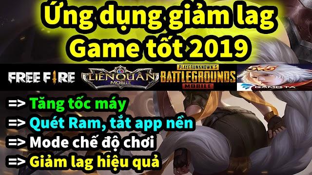 Tải về ứng dụng giảm lag game mới năm 2019