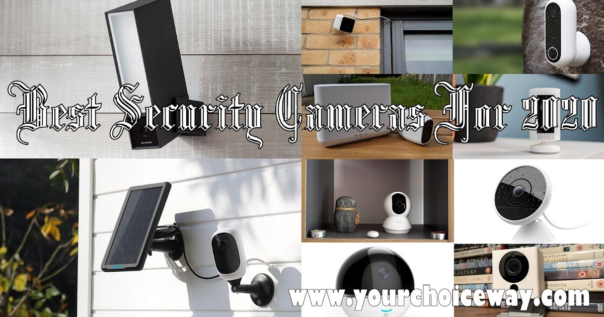 Best Security Cameras For 2020