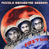 Piccola Orchestra Gagarin – Vostok  (Whatabout/Goodfellas, 2016)