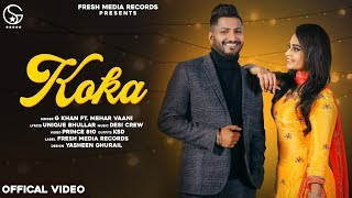 KOKA | G Khan Song Lyrics - mp3 Download Punjabi Video.