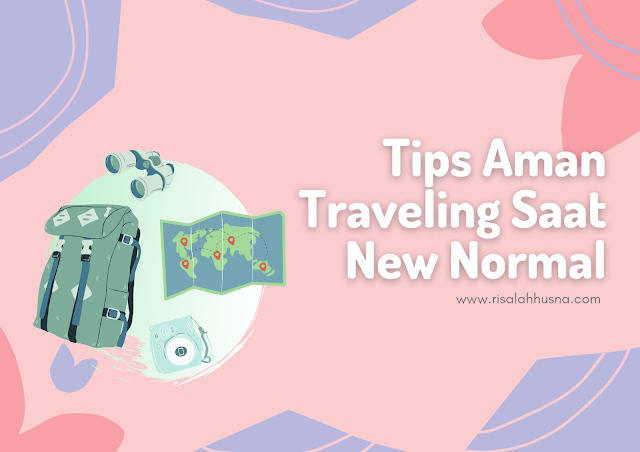 Tips Traveling New Normal