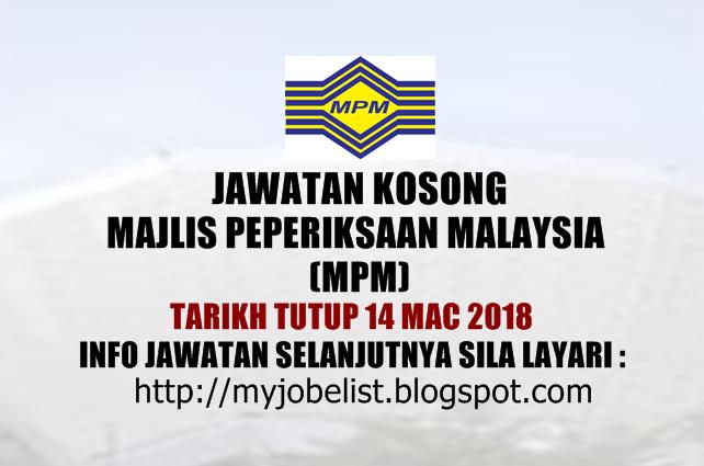 Jawatan Kosong di Majlis Peperiksaan Malaysia (MPM) Mac 2018