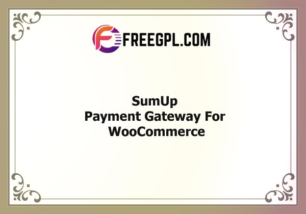 SumUp Payment Gateway For WooCommerce Nulled Download Free