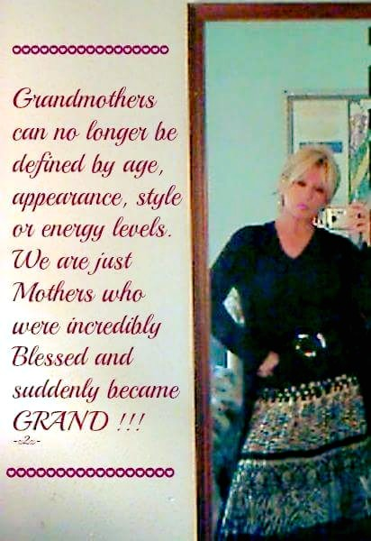 we midlifers are reinventing middle age - we are young, bright and vibrant! We're not our grandmothers - no we're so much more! #grandmother #nana