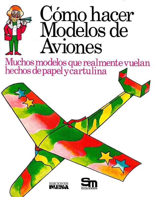 Libro Cómo hacer modelos de aviones Plesa SM