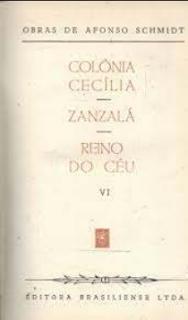 COLONIA CECILIA-ZANZALA REINO DO CEU - Afonso Schmidt