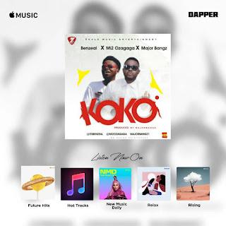 Music : Benzeal x Mi2 x MajorBangz - Koko [prod by majorbangz]
