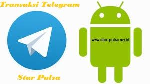 TRANSAKSI TELEGRAM STAR PULSA