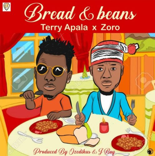 """[Music] Terry Apala x Zoro – """"Bread Ati Ewa"""""""