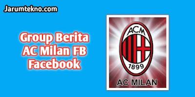 Group Berita AC Milan FB Facebook