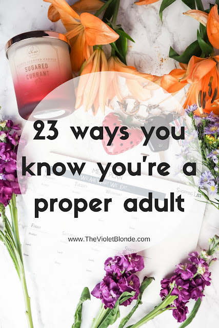 23 ways you know proper adult