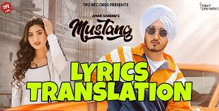 Mustang Lyrics in English | With Translation | – Amar Sandhu